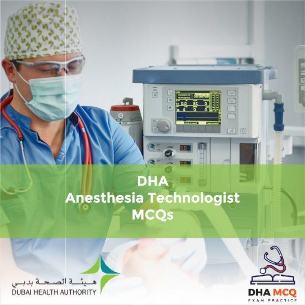 DHA Anesthesia Technologist MCQs