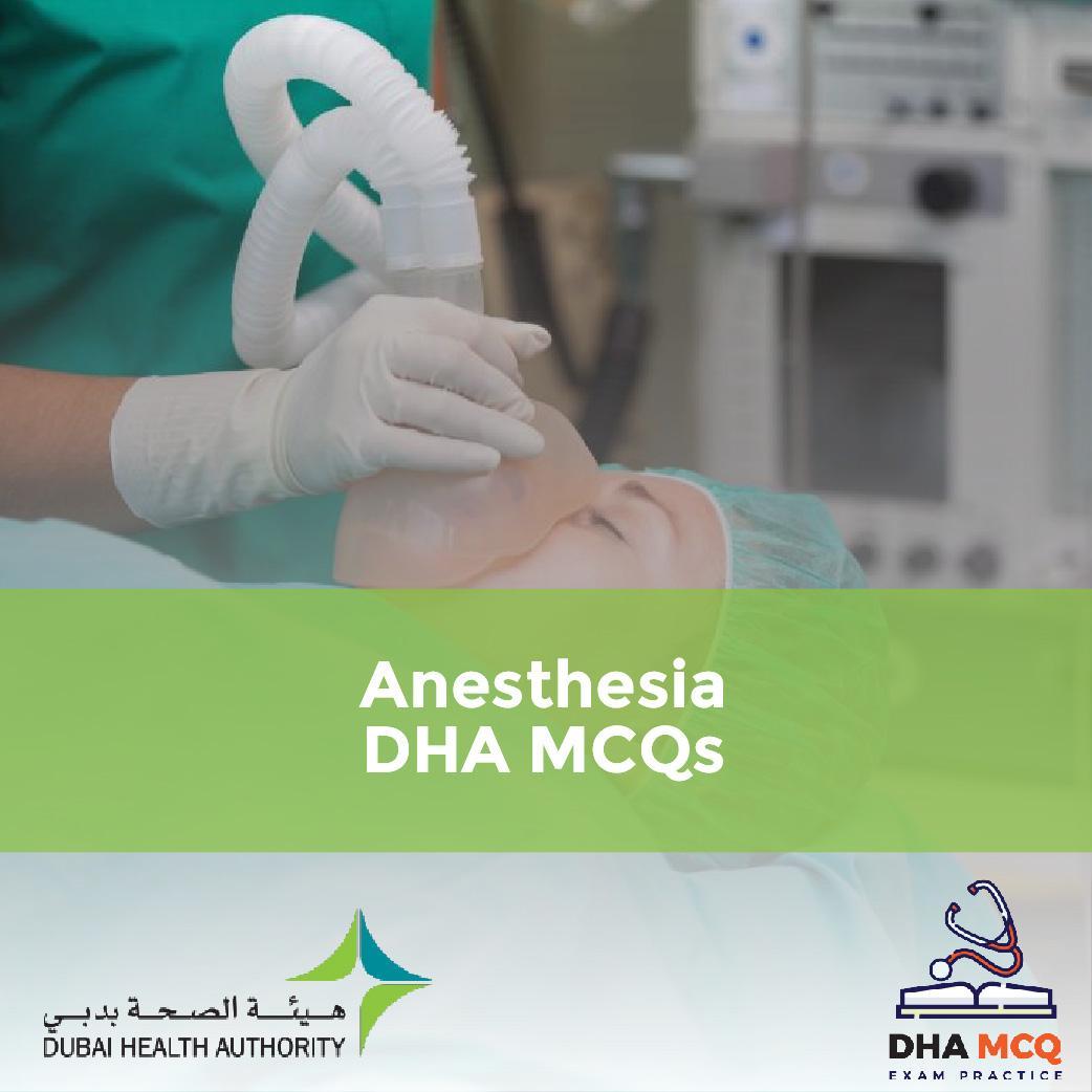 Anesthesia DHA MCQs