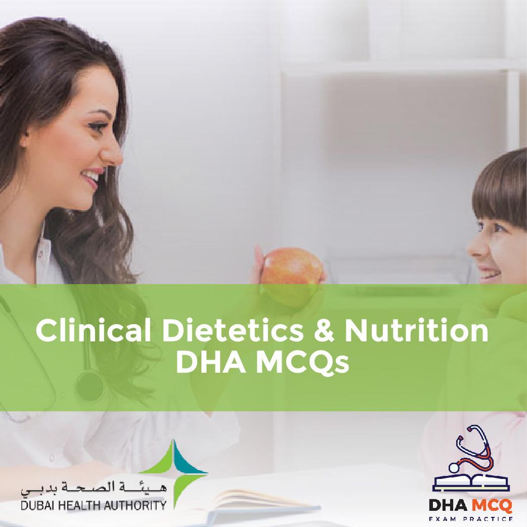 Clinical Dietetics & Nutrition DHA MCQs