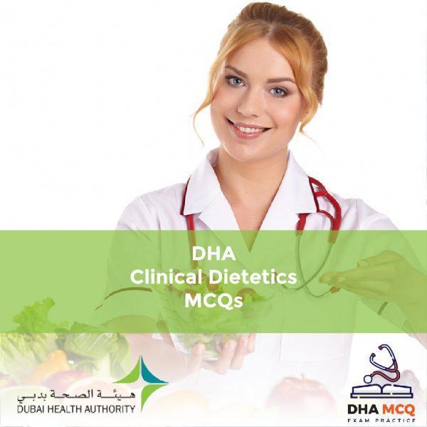 DHA Clinical Dietetics MCQs