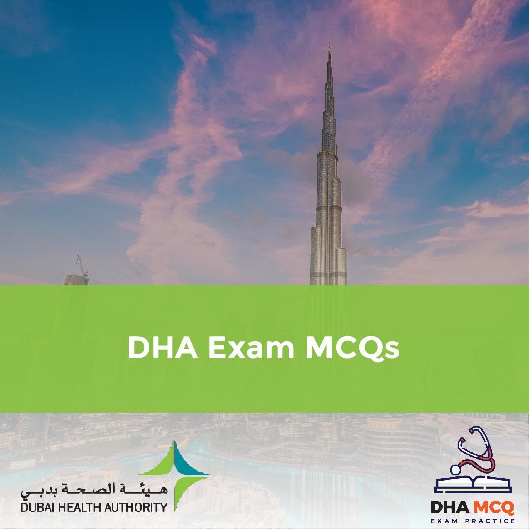 DHA Exam MCQs