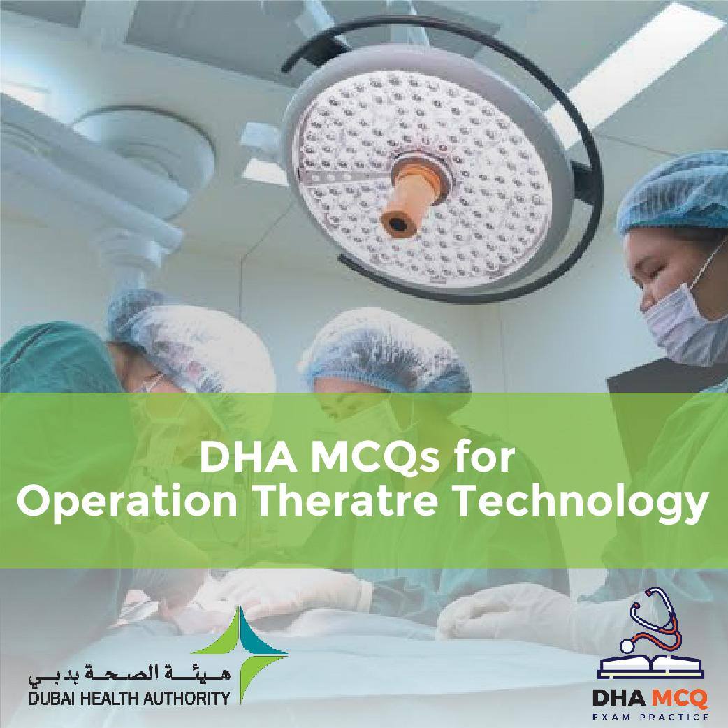 DHA MCQs for Operation Theatre Technology