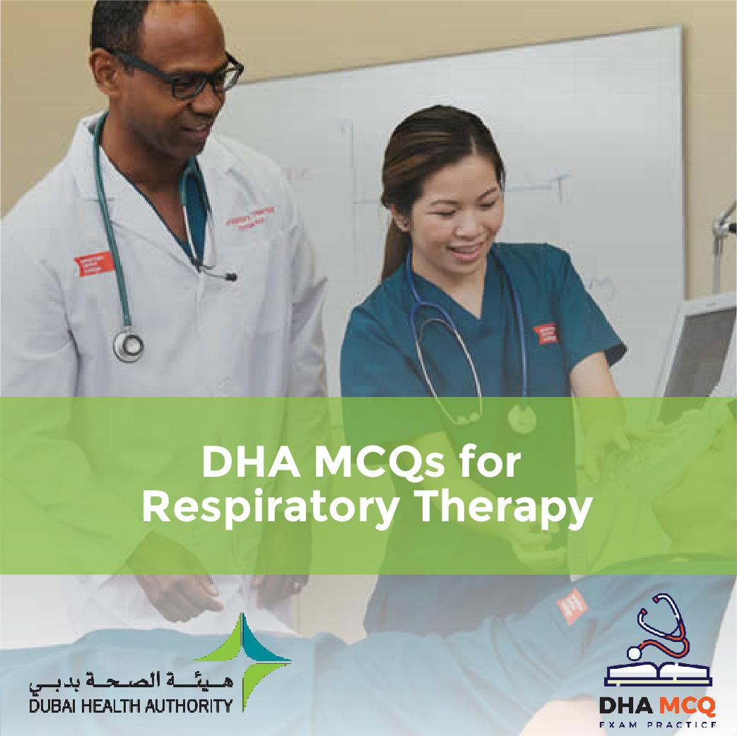 DHA MCQs for Respiratory Therapy