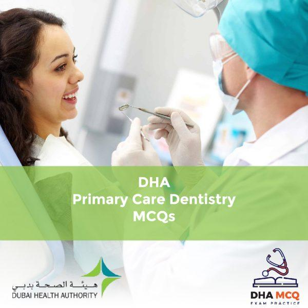 DHA Primary Care Dentistry MCQs