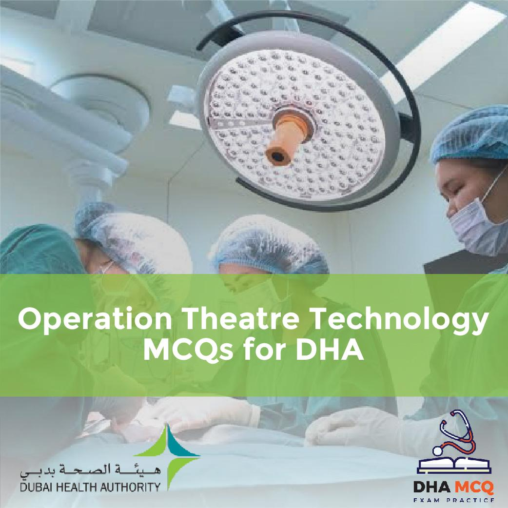 Operation Theatre Technology MCQs for DHA