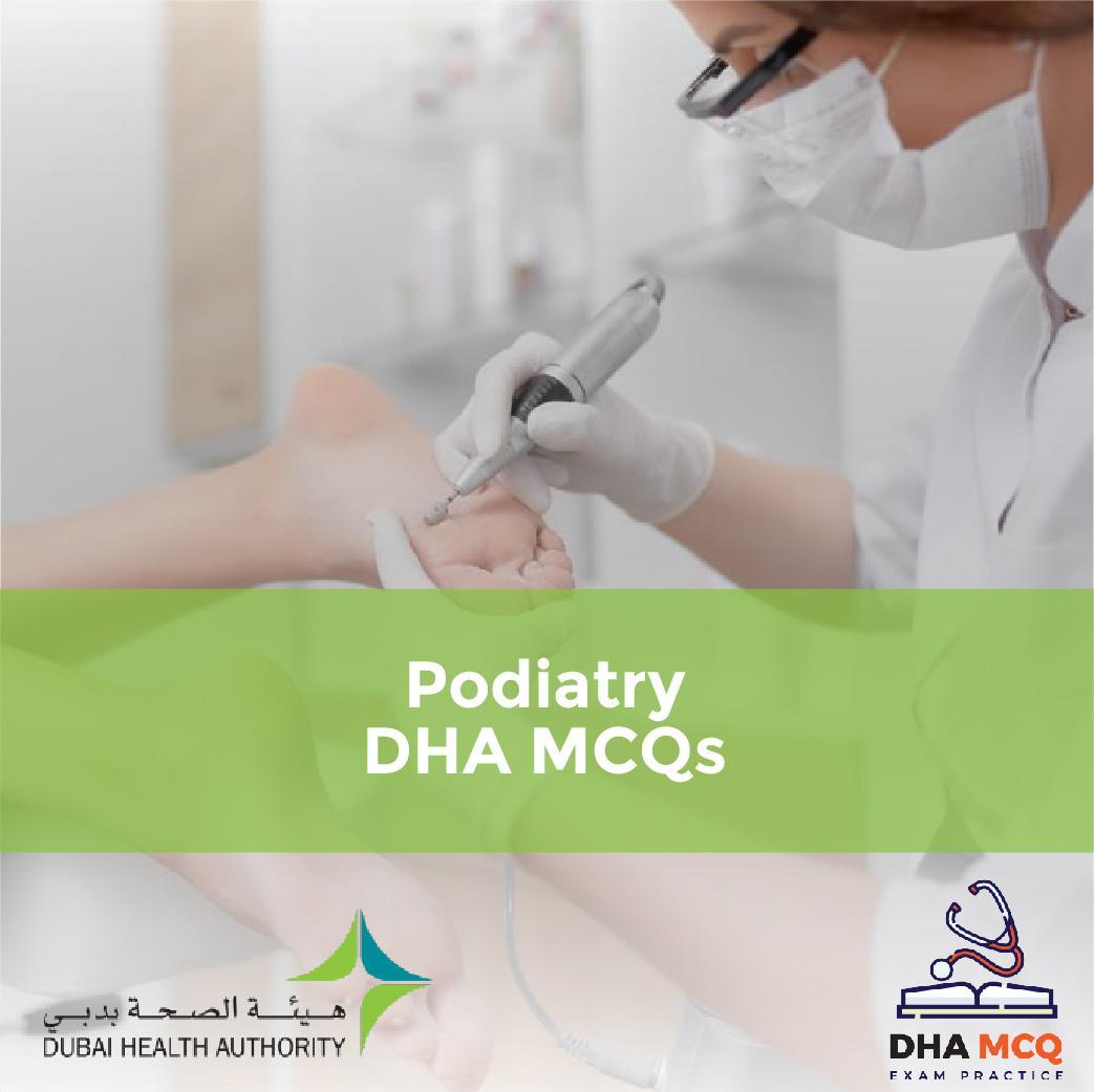 Podiatry DHA MCQs