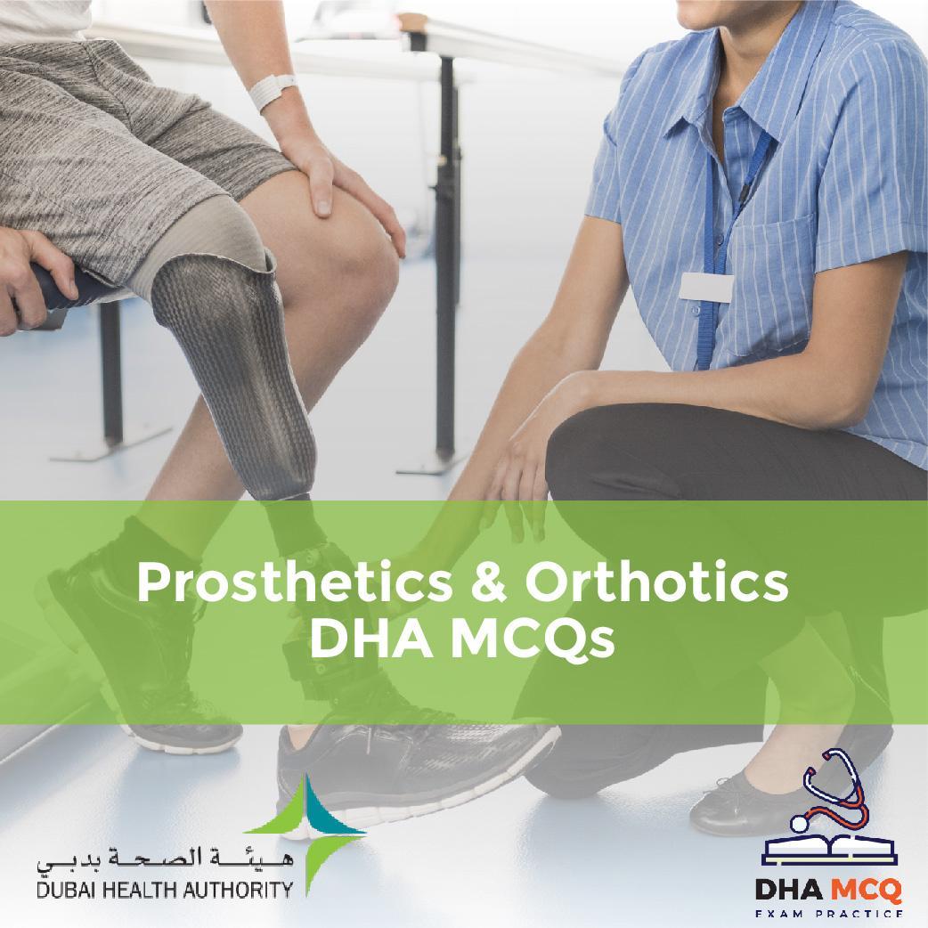 Prosthetics & Orthotics DHA MCQs