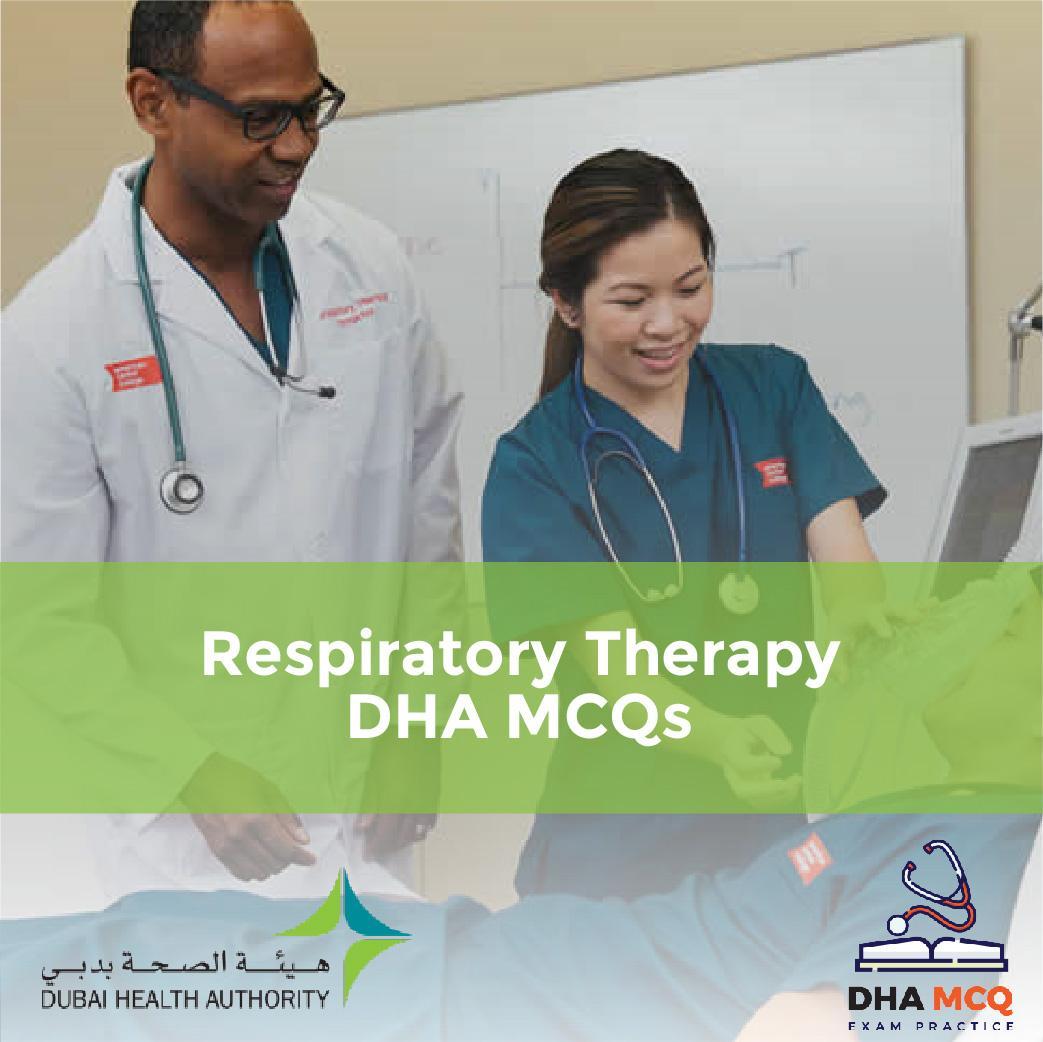 Respiratory Therapy DHA MCQs