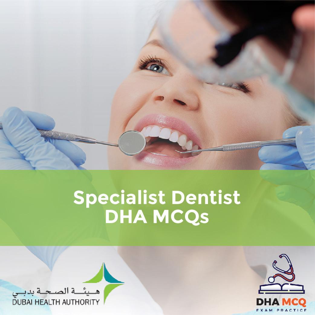 Specialist Dentist DHA MCQs