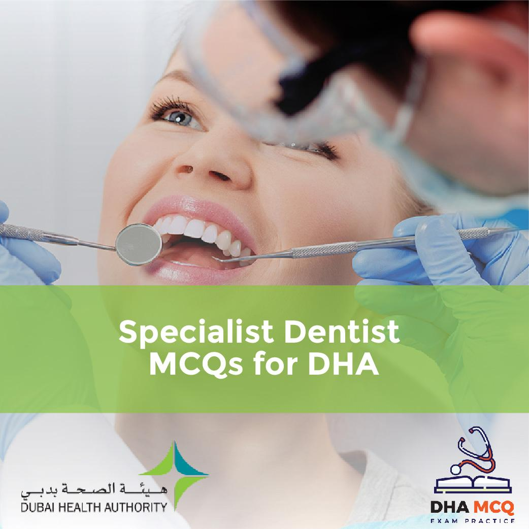 Specialist Dentist MCQs for DHA